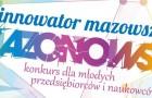 X edycja Konkursu INNOWATOR MAZOWSZA